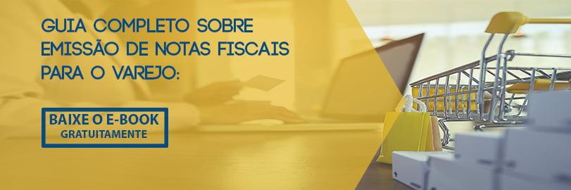 Guia completo sobre emissão de notas fiscais para o varejo